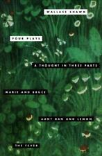 Four Plays: A Thought in Three Parts, Marie and Bruce, Aunt Dan and Lemon, The F