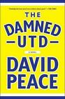 The Damned Utd by David Peace 9781612193700 Paperback 2014