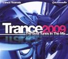 Trance 2009 The Best Tunes in Various Artists Audio CD