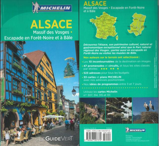 Alsace Vosges - Michelin - Le Guide Vert - 2016 Vosges Escapade Forêt Noire Bâle