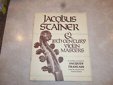 Jacobus Stainer 18th Century Violin Exhibition Booklet by Jacques Francais 1981