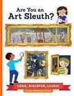 Are You an Art Sleuth? von Brooke DiGiovanni Evans (2016, Gebundene Ausgabe)