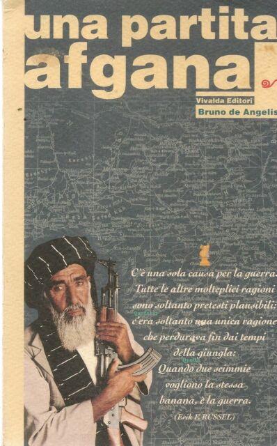 UNA PARTITA AFGANA - BRUNO DE ANGELIS