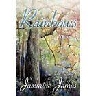 Rainbows 9781452013022 by Jassmine James Hardcover