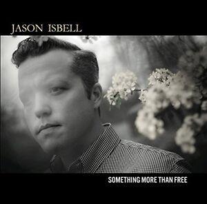 Jason-Isbell-Something-More-Than-Free-CD
