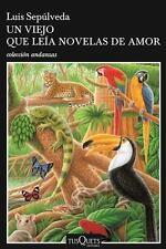 Un Viejo Que Leía Novelas de Amor by Luis Sepúlveda (2016, Paperback)