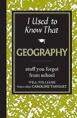 I Used to Know That: Geography, Williams, Will, Excellent Book