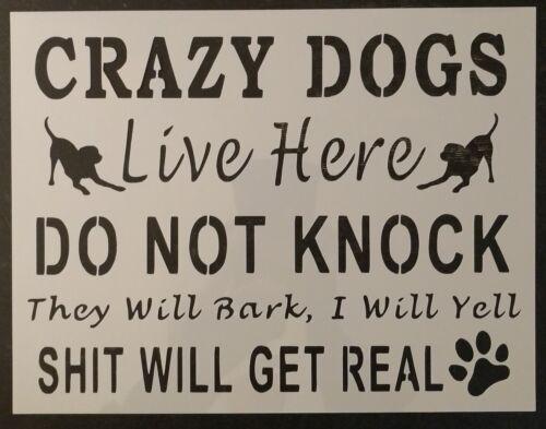 """No tocar Crazy perros viven aquí para perro 11/""""x8.5/"""" Custom Stencil rápido envío gratuito"""