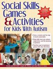 Social Skills Games Activities for Kids With Autism 9781618210289 Paperback