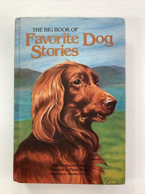 """""""The Big Book of Favorite Dog Stories"""" Collection of Famous Authors 1964"""