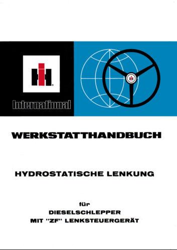 """IHC hidrostáticos directivo para dieselschlepper 733 con /""""ZF/"""" lenksteuergerät"""
