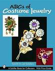ABCs of Costume Jewelry: Advice for Buying & Collecting by Dave Salsbury (Paperback, 2003)