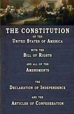 The Constitution of the United States of America, with the Bill of Rights and