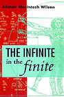The Infinite in the Finite by Alistair Macintosh Wilson (Hardback, 1995)