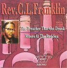 The Preacher That Got Drunk/Moses at the Red Sea by Rev. C.L. Franklin (CD, Aug-2008, Atlanta International)
