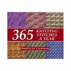 365 Knitting Stitches a Year: Perpetual Calendar by Martingale & Company (Spiral bound, 2002)
