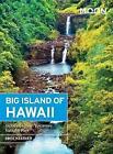 Moon Big Island of Hawaii: Including Hawaii Volcanoes National Park by Bree Kessler (Paperback, 2016)