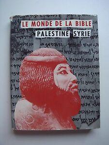 ANTON-JIRKU-LE-MONDE-DE-LA-BIBLE-PALESTINE-SYRIE-1958-BICHET-CHASTEL