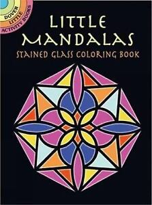 Dover Stained Glass Coloring Book Little Mandalas By A G Smith 2006 Paperback