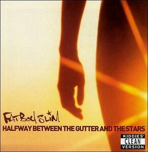 FATBOY-SLIM-Halfway-Between-the-Gutter-and-the-Stars-CLEAN-MUSIC-CD-F855