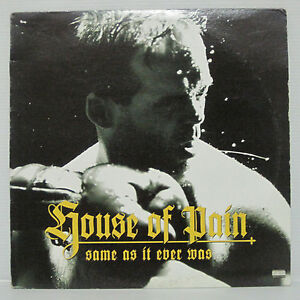 House-Of-Pain-Same-As-It-Ever-Was-LP-1994-US-ORIG-EVERLAST-CYPRESS-HILL-RAP