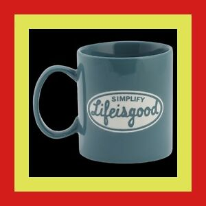 NEW-Life-Is-Good-Jake-039-s-Mug-Cup-Simplify-Life-Is-Good-Teal-Blue