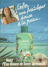 Publicité Advertising 1982  L'eau douce de Tahiti au monoi