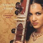 Live at Carnegie Hall by Anoushka Shankar (CD, Oct-2001, EMI Angel (USA))