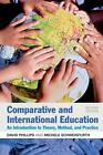 Comparative and International Education von Michele Schweisfurth und David Phillips (2014, Taschenbuch)