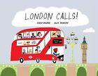 London Calls by Gabby Dawnay (Hardback, 2014)