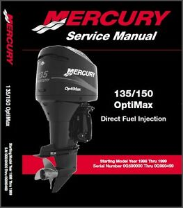 mercury 135 150 optimax direct fuel injection outboard motor rh ebay ie mercury optimax 90 service manual mercury optimax 90 service manual