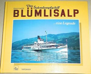 Le-Salondampfschiff-Blumlisalp-Erich-Liechti-Vaporama-Ott-Edition-Thun-HG4-A