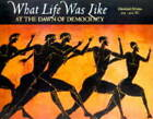 What Life Was Like at the Dawn of Democracy: Classical Athens, 525-322 B.C. by Jeremy McInerney (Hardback, 1998)