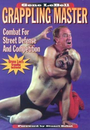 Grappling Master: Combat for Street Defense and Competition  LeBell, Gene  Accep