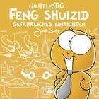 Nichtlustig: Feng Shuizid (Nicht lustig) von Joscha Sauer (2011, Gebundene Ausgabe)