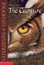 The Capture Guardians of Ga'hoole, Book 1