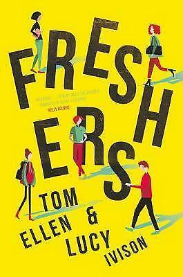 1 of 1 - Freshers by Tom Ellen, Lucy Ivison (Paperback, 2017)