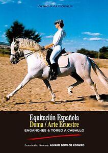 Equitacion-Espanola-Doma-Arte-Ecuestre-Enganches-y-Toreo-a-Caballo