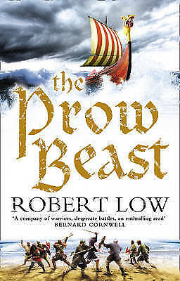 1 of 1 - Low, Robert, The Prow Beast (The Oathsworn Series, Book 4), Very Good Book