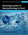 Novel Approaches of Nanotechnology in Food von Alexandru Grumezescu (2016, Gebundene Ausgabe)