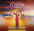 Codes of Power Meditation: Let Angels Take You to the Seventh Heaven and Through the Portals of Abundance by Diana Cooper (CD-Audio, 2010)