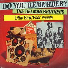 "TIELMAN BROTHERS – Little Bird / Poor People (INDOROCK SINGLE 7"" 45 REISSUE)"