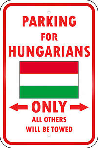 HUNGARY-COUNTRY-PARKING-ONLY-HUNGARIAN-12x18-Aluminum-Metal-Sign