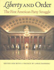 Liberty and Order: The First American Party Struggle by Lance Banning (Paperback, 2004)
