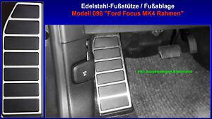 Fussstuetze-Ford-Focus-MK4-ST-Line-Titanium-Active-2018-2019-Edelstahl