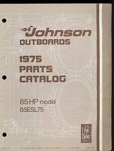1975 johnson 85hp 85esl75 outboard parts manual 387020 ebay rh ebay com 1975 johnson 115 hp outboard manual 1975 70 hp johnson outboard manual