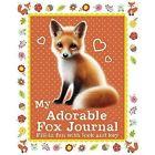 My Adorable Fox Journal by Scholastic (Hardback, 2015)
