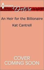 An Heir for the Billionaire (Dynasties: The Newports) ( Cantrell, Kat ) Used -
