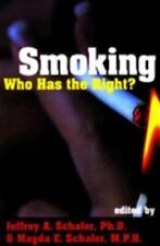Smoking: Who Has the Right? (Contemporary Issues) Schaler M.P.H., Magda E. Pape