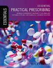 Essential Practical Prescribing by Andrew Stanton, Georgia Woodfield, Victoria Taylor, Benedict Lyle Phillips, Amy Hawkins (Paperback, 2016)
